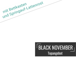 Einklinker Black November mit Bettkasten